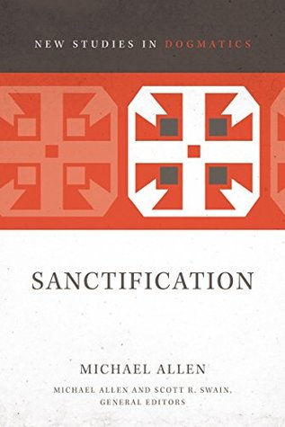 Sanctification by Michael Allen