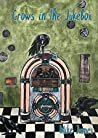 Crows in the Jukebox: Poems (Pocket Poetry Harmony Book 1)