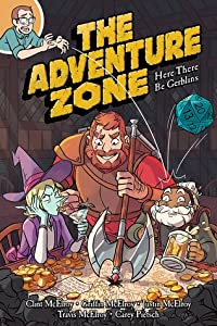 Here There Be Gerblins (The Adventure Zone Graphic Novels #1)