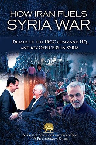 How Iran Fuels Syria War: Details of the IRGC Command HQ and Key Officers in Syria