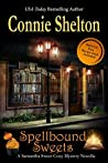 Spellbound Sweets (Samantha Sweet Magical Cozy Mystery Series)