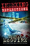 Reflections by Seanan McGuire