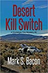 Desert Kill Switch ~ A Nostalgia City Mystery ~ Book 2