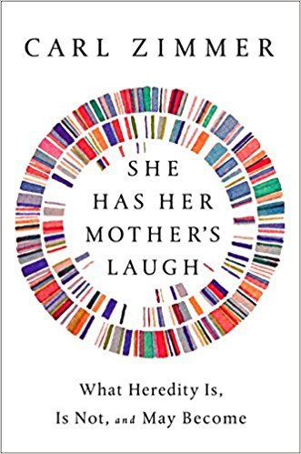 She Has Her Mother's Laugh: What Heredity Is, Is Not, and May Become