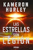 The Stars Are Legion by Kameron Hurley
