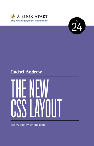 The New CSS Layout by Rachel Andrew