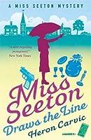 Miss Seeton Draws the Line
