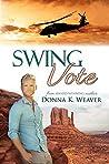 Swing Vote (Safe Harbors, #3)