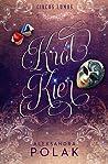 Król Kier (Circus Lumos, #1)