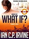 London 2012 : What If? (Book One)