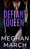 Defiant Queen (Mount Trilogy, #2) by Meghan March audiobook