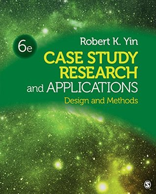 Case Study Research and Applications by Robert K. Yin