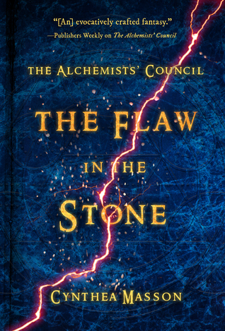 The Flaw in the Stone (The Alchemists' Council #2)