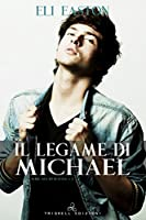 Il legame di Michael (Sex in Seattle #3)