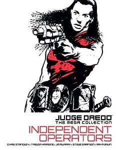 Independent Operators (Judge Dredd: The Mega Collection #22)