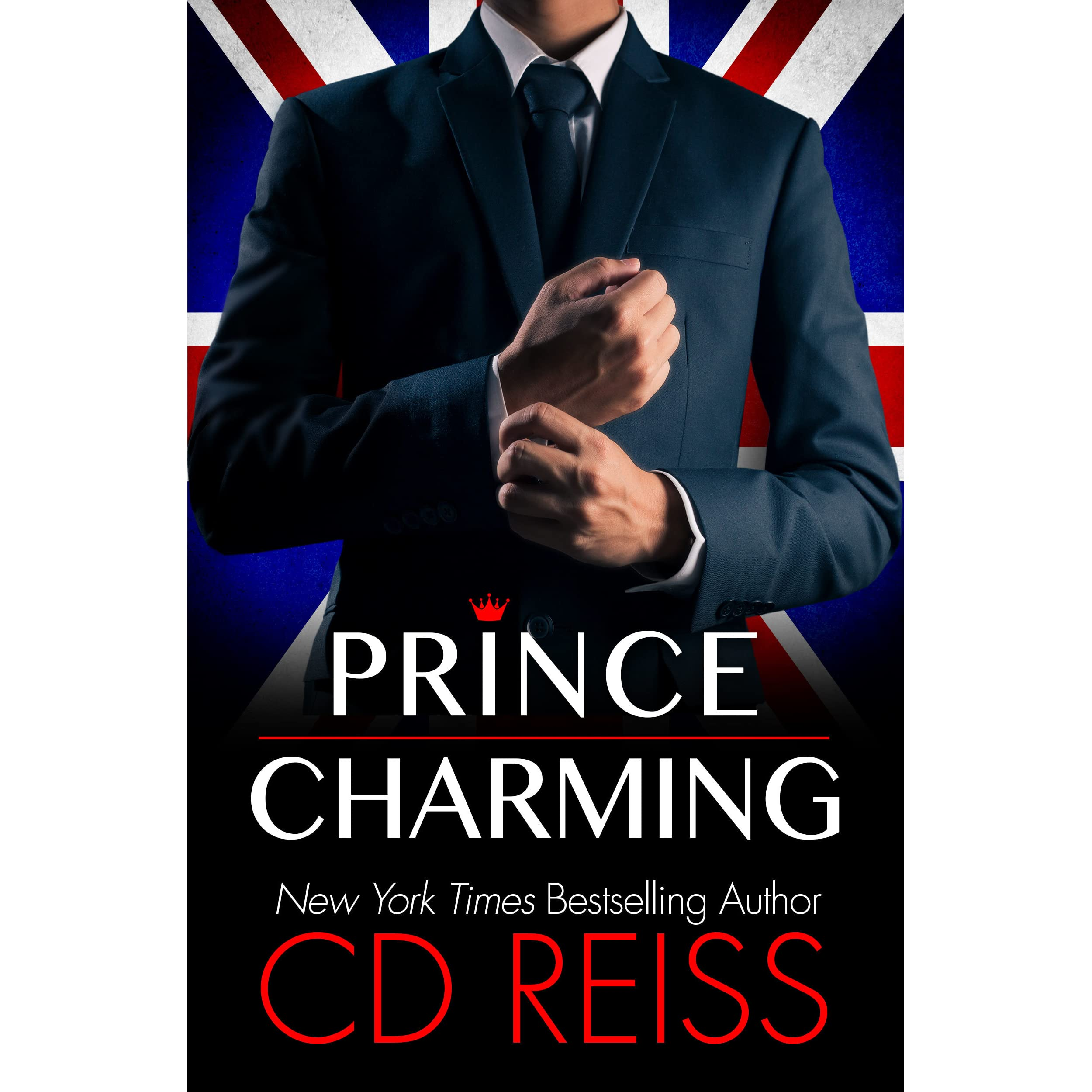 Prince Charming by C D  Reiss