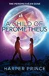 A Child of Perometheus