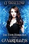 Guardians (The Four Horsemen, #4)