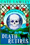 Death Retires (Death Retired, #1)