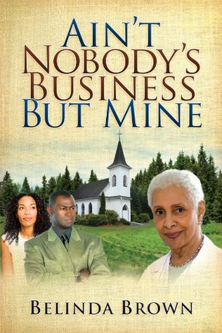 Ain't Nobody's Business But Mine (Somersville Series Book 1)