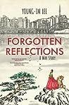 Forgotten Reflections: A War Story