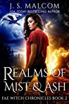 Realms of Mist and Ash (Fae Witch Chronicles #2)
