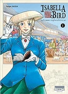 Isabella Bird - Femme exploratrice, tome 1 (Isabella Bird, Femme exploratrice, #1)