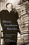 Blaise Cendrars Speaks...