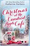 Christmas at the Candied Apple Café (Candied Apple #3)
