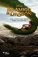 Mi Amigo el Dragón. Una aventura solo para valientes