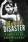 Royal Disaster (Royal Disaster, #1)