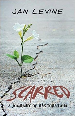 Scarred: A Journey of Restoration