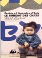 Le Bureau Des Chats: Contes