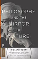 Philosophy and the Mirror of Nature (Princeton Classics)