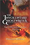 The Involuntary Ghostwriter (The Ghostwriter Series #1)