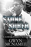 Stone Sober: A Hawke Family Novel (The Hawke Family Book 3)