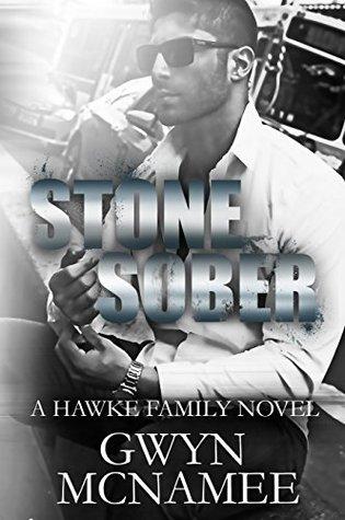 Stone Sober (Hawke Family #3)