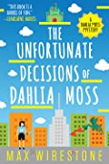 The Unfortunate Decisions of Dahlia Mos…
