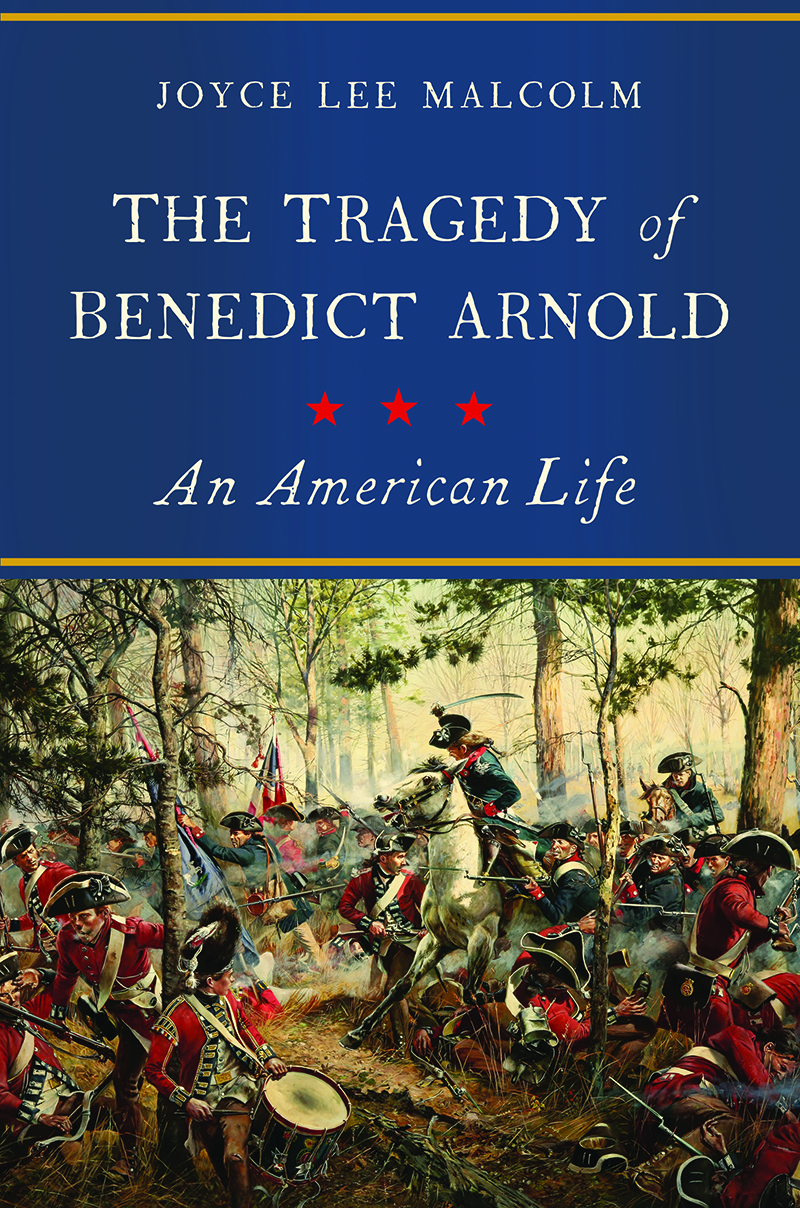 The Tragedy of Benedict Arnold An American Life