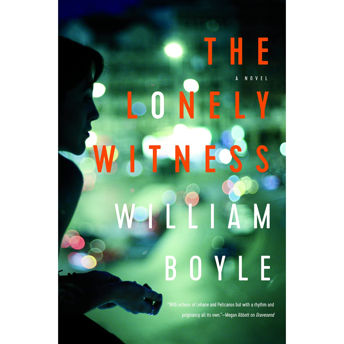 The Lonely Witness by William Boyle