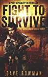 Fight to Survive (After the Outbreak #1)