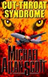 Cut-Throat Syndrome: A Lance Underphal Thriller (A Lance Underphal Mystery/Thriller Book 4)