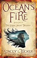 Ocean's Fire: Book One of the Equal Night Trilogy