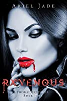 Ravenous (Triskaidekaphilia, #2)