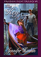 The Key of F (Freedom Fight Trilogy, #1)
