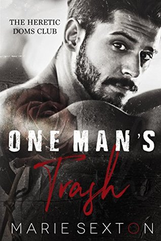 One Man's Trash (The Heretic Doms Club, #1)