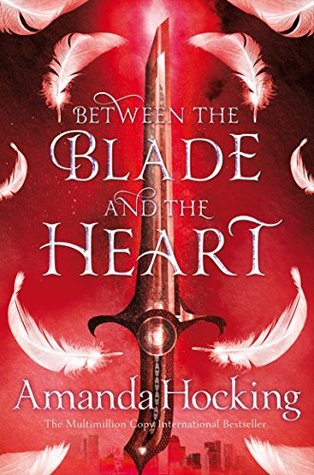Between the Blade and the Heart (Valkyrie, #1) by Amanda Hocking
