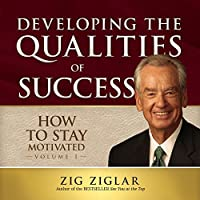 How to Stay Motivated: Developing the Qualities of Success, Library Edition (Made for Success)