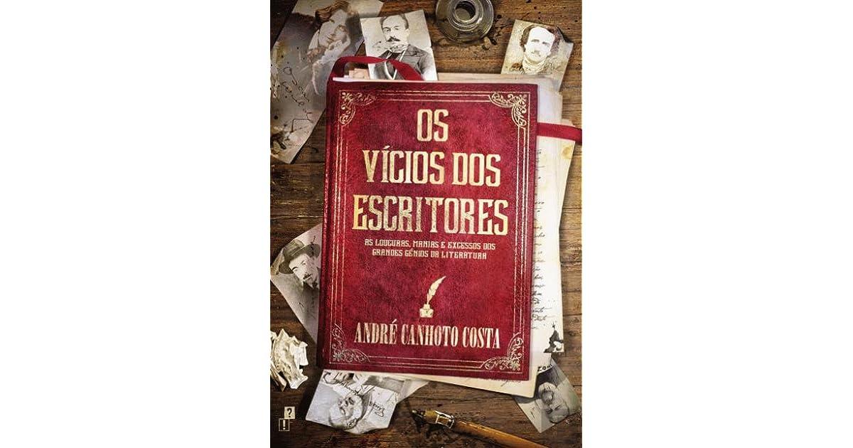 """Resultado de imagem para """"OS VÍCIOS DOS ESCRITORES"""" - ANDRÉ CANHOTO COSTA"""
