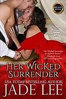 Her Wicked Surrender (Regency Hearts Redeemed Series)